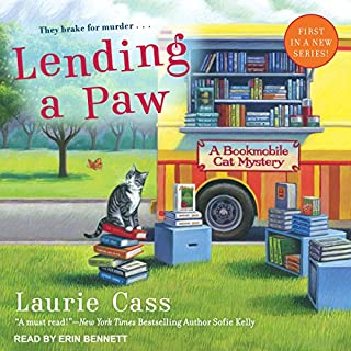 Lending a Paw     Bookmobile Cat Mystery Series, Book 1              By:                                                                                                                                 Laurie Cass                               Narrated by:                                                                                                                                 Erin Bennett                      Length: 9 hrs and 18 mins     181 ratings     Overall 4.3