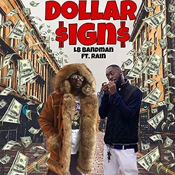 Dollar Signs (feat. Rain)