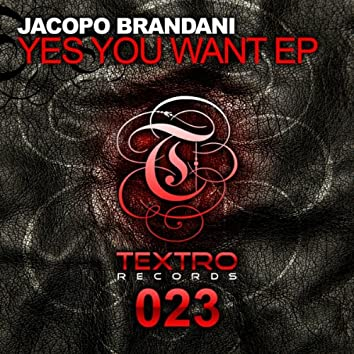Yes You Want EP