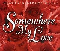 Somewhere My Love-Sm