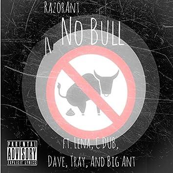 No Bull (feat. Lena, C Dub, Dave, Tray, & Big Ant) - Single