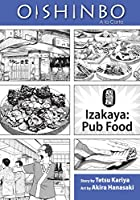 Oishinbo: Izakaya--Pub Food, Vol. 7: A la Carte (7)