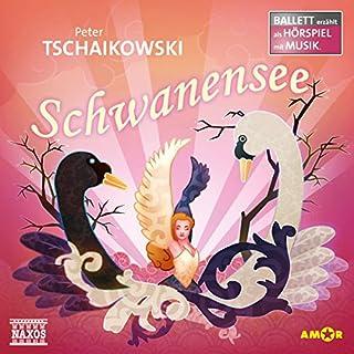 Schwanensee: Ballett erzählt als Hörspiel mit Musik Titelbild