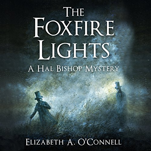 The Foxfire Lights audiobook cover art