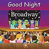 Good Night Broadway (Good Night Our World)