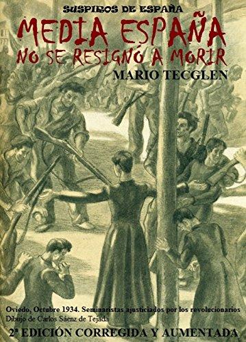 MEDIA ESPAÑA NO SE RESIGNÓ A MORIR: SUSPIROS DE ESPAÑA eBook ...