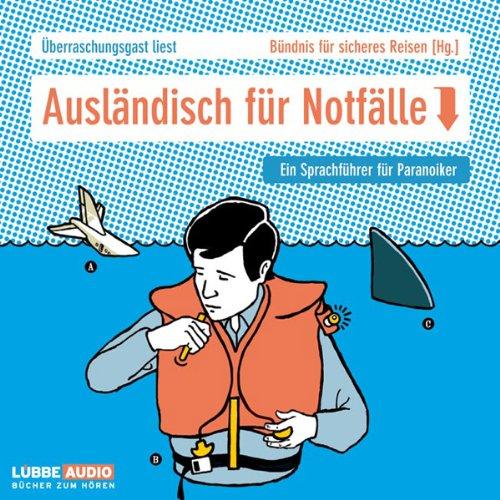 Ausländisch für Notfälle. Ein Sprachkurs für Paranoiker Titelbild