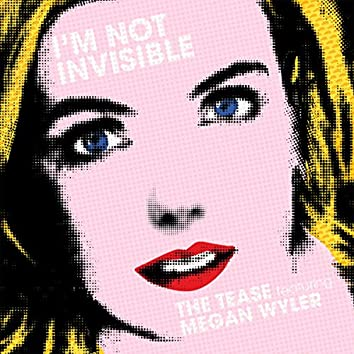 I'm Not Invisible