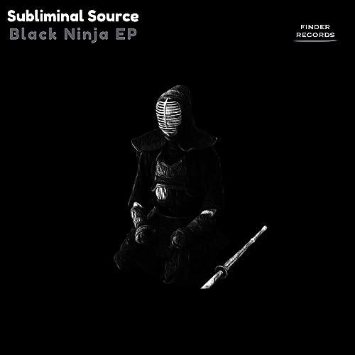 Black Ninja (Original Mix) by Subliminal Source on Amazon ...