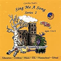 Sing Me a Song Series 2 by Cynthia Todd (2013-05-03)