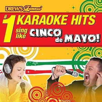 Drew's Famous # 1 Karaoke Hits: Cinco de Mayo!