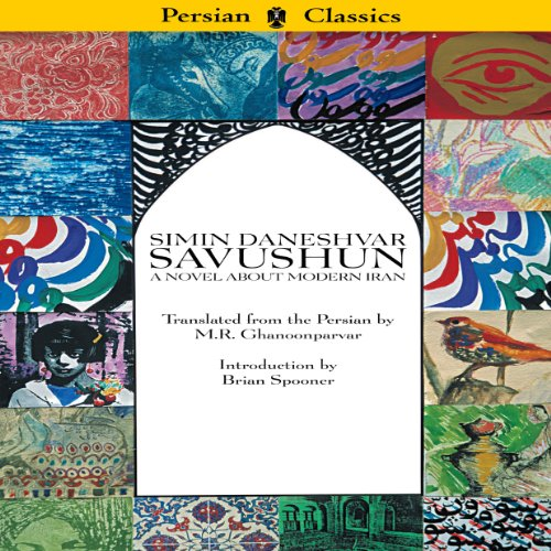 Savushun: A Novel About Modern Iran audiobook cover art