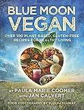 Blue Moon Vegan by Coomer, Paula Marie (2015) Paperback
