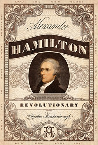 Alexander Hamilton, Revolutionary (English Edition)
