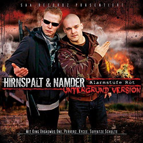 Hirnspalt & Namder