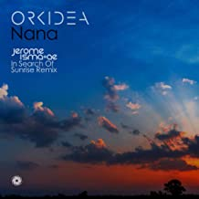 Nana (Jerome Isma-Ae In Search Of Sunrise Remix)