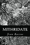 Mithridate - CreateSpace Independent Publishing Platform - 16/10/2012