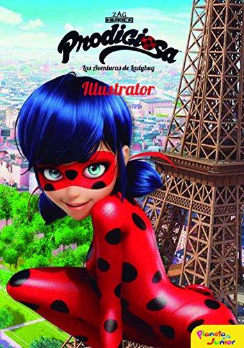 Prodigiosa. Las aventuras de Ladybug. Illustrator: Narrativa 2 (Miraculous)