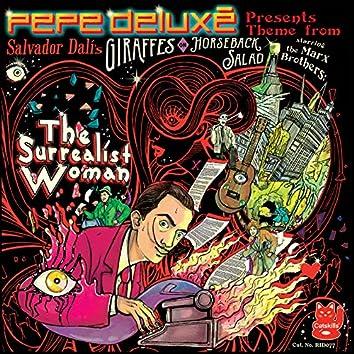 "The Surrealist Woman (Theme from Salvador Dali's ""Giraffes on Horseback Salad"")"