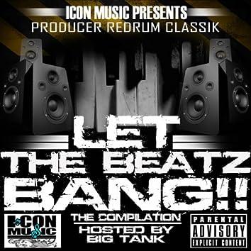 "Icon Music Presents: Redrum Classik ""Let the Beatz Bang"""