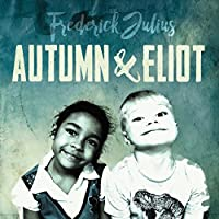 Autumn And Eliot
