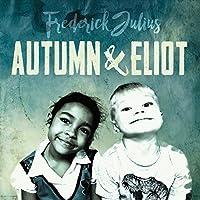 Autumn And Eliot