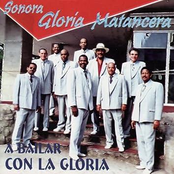 A Bailar Con La Gloria