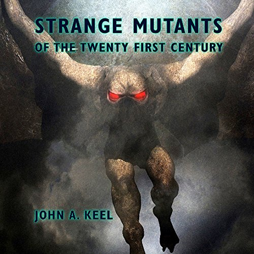 Strange Mutants of the Twenty First Century audiobook cover art