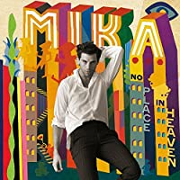 No Place in Heaven: Deluxe by Mika