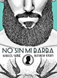No sin mi barba (Ilustración) (Spanish Edition)
