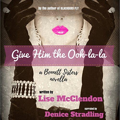 Give Him the Ooh-La-La audiobook cover art