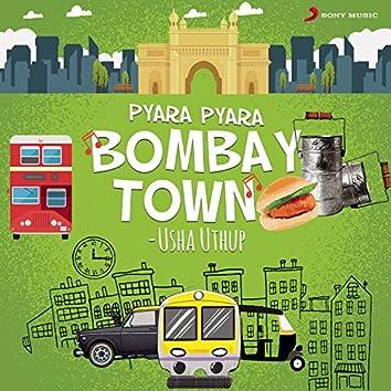 Pyara Pyara Bombay Town