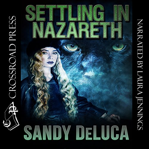 Settling in Nazareth                   By:                                                                                                                                 Sandy DeLuca                               Narrated by:                                                                                                                                 Laura Jennings                      Length: 4 hrs and 24 mins     14 ratings     Overall 4.4