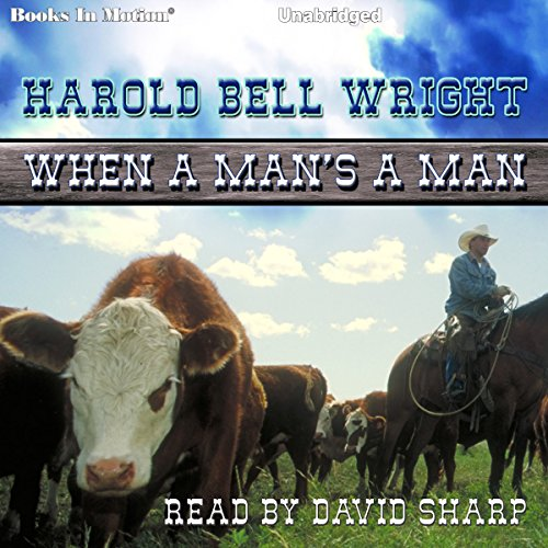 When A Man's A Man audiobook cover art