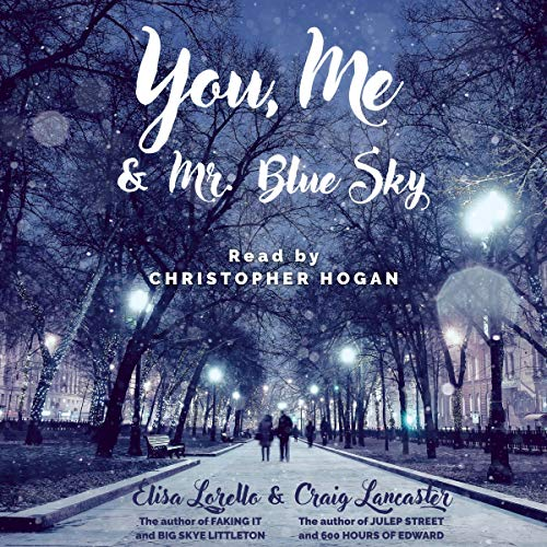You, Me & Mr. Blue Sky audiobook cover art