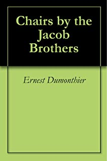 Chairs by the Jacob Brothers