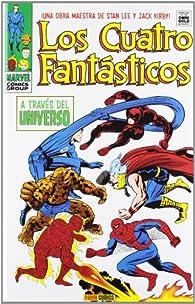 Los Cuatro Fantásticos. A Través Del Universo par Stan Lee