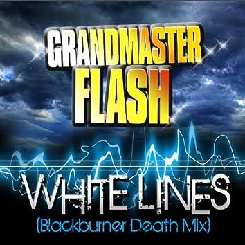 White Lines (Blackburner Death Mix)