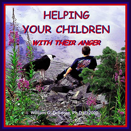 Helping Your Children with their Anger audiobook cover art