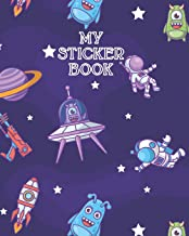 MY STICKER BOOK: Funny Outer Space Party - Ultimate Blank Sticker Collection Album To put stickers in, For Collecting, Drawing, Autographs, Sketchbook ... Kids, Girls, Boys (Creative Journal Album)