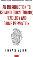 An Introduction to Criminological Theory, Penology and Crime Prevention