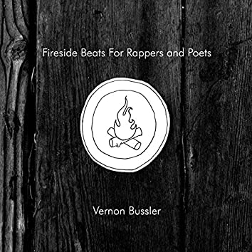 Fireside Beats for Rappers and Poets