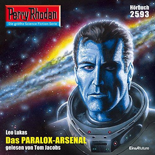 Das Paralox-Arsenal     Perry Rhodan 2593              De :                                                                                                                                 Leo Lukas                               Lu par :                                                                                                                                 Tom Jacobs                      Durée : 2 h et 54 min     Pas de notations     Global 0,0