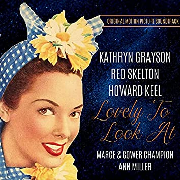 Lovely to Look At (Original Motion Picture Soundtrack)