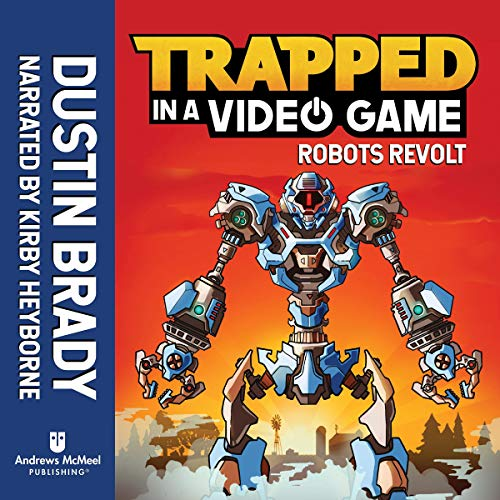 Robots Revolt: Trapped in a Video Game, Book 3