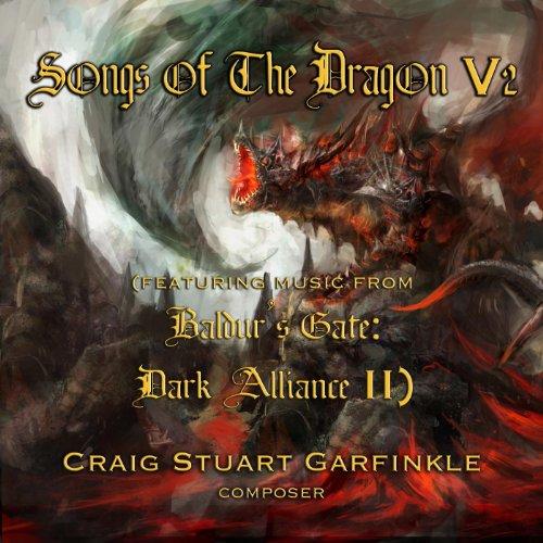 Songs of the Dragon,V2 (Music from Baldur's Gate: Dark Alliance 2)
