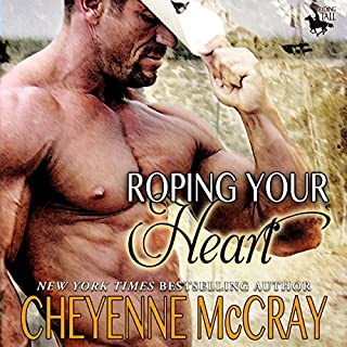 Roping Your Heart: Riding Tall audiobook cover art
