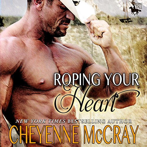 Roping Your Heart: Riding Tall cover art