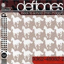 Back to School by Deftones (2001-08-02)