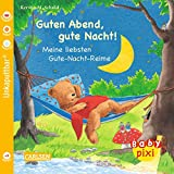 Baby Pixi 36: Guten Abend, gute Nacht!: Meine liebsten Gute-Nacht-Reime - Kerstin M. Schuld